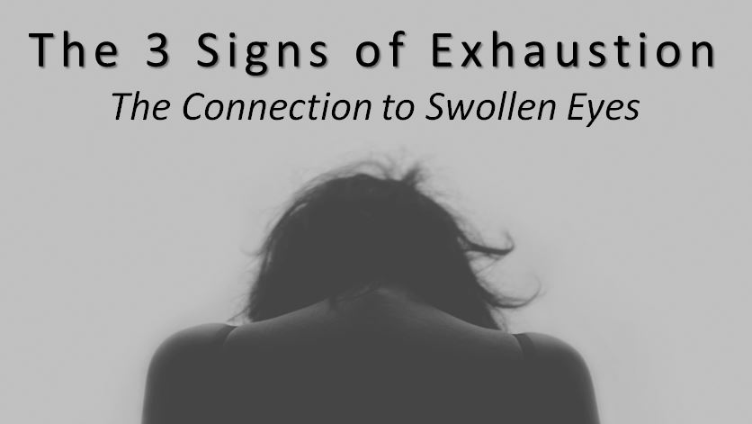 The 3 Signs of Exhaustion
